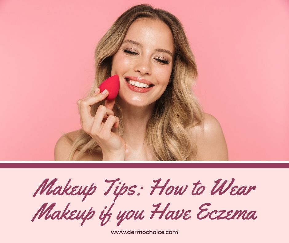 Makeup tips for Eczema